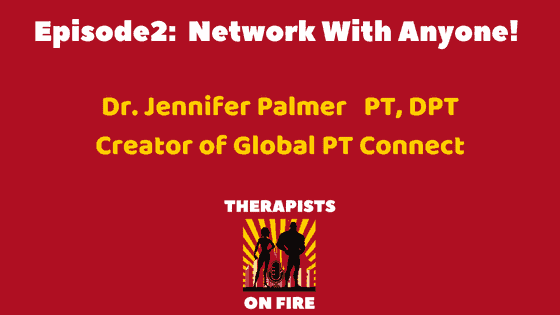 THERAPISTS ON FIRE Podcast Dr. Jennifer Palmer