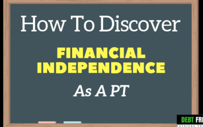 How To Discover Financial Independence As A Physical Therapist